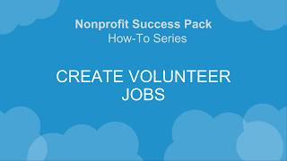 V4S How-To Series: Create Volunteer Jobs