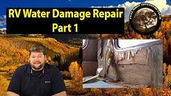 RV Water Damage Repair Part 1 - Demolition