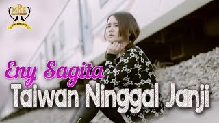 Download lagu Eny Sagita Taiwan Ninggal Janji MP3