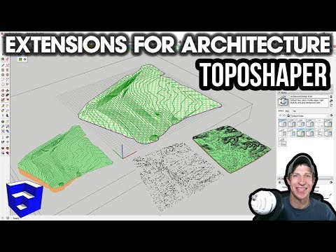 SketchUp EXTENSIONS FOR ARCHITECTURE - Easy Terrains With Toposhaper