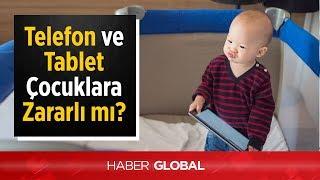 Cep telefonu ve Tablet Çocuklar için Zararlı mı?
