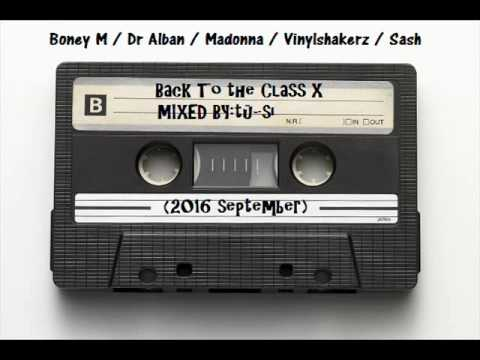 Back To The Class X mixed by tü si 2016