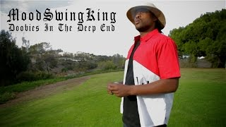 Doobies In The Deep End/Intro | Men Of Many Crowns (MoodSwingKing & W.Steele) | Official Video