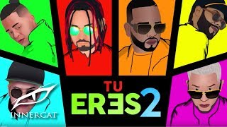 Dvice - Tu Eres 2 👸 ft. Nio Garcia, Casper, Sou, Lyan & Franco El Gorila [Lyric Video]