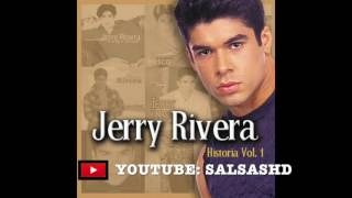 Gambar cover Jerry Rivera - Salsa MIX Vol. 1 [Grandes Exitos] [Romanticas] | 2017
