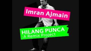Imran Ajmain - Yang Ku Perlu (Boonyi Remix)