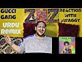 Gucci Gang Urdu Remix Reaction Video Swaggy SQuaD ZNZ mp3
