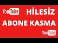 Youtube Hilesiz Abone Kasma, Abone Artırma Basit Yöntem (Detaylı Anlatım)