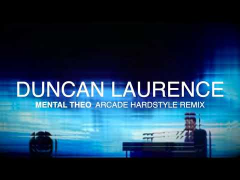 Duncan Laurence - Arcade (Mental Theo Hardstyle RMX)