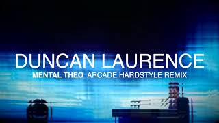 Duncan Laurence - Arcade (Mental Theo Hardstyle RMX) FREE DOWNLOAD