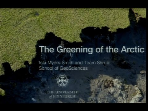 The Greening of the Arctic: Dr Isla Myers-Smith (November 2016)
