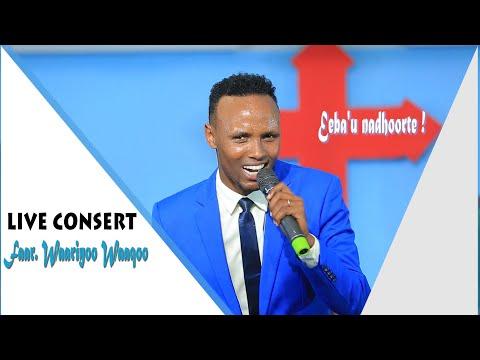 Wario Wako Oromo gospel song…. Eeba'u nadhoorte, Live Conset 2020