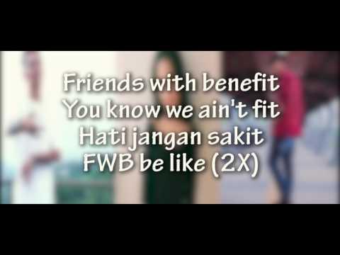 FRIENDS WITH BENEFIT - RENDYAPR FT DYCAL & JENNIFER COPPEN (OFFICIAL LYRIC VIDEO)