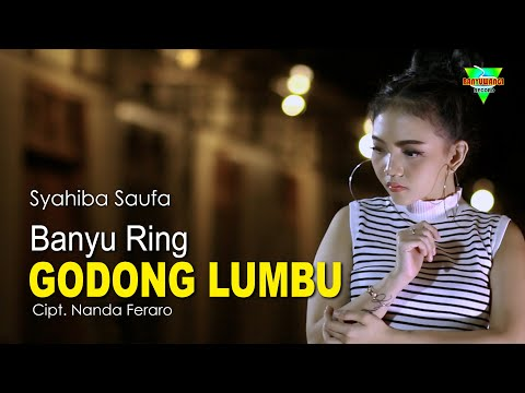 Syahiba Saufa - Banyu Ring Godong Lumbu