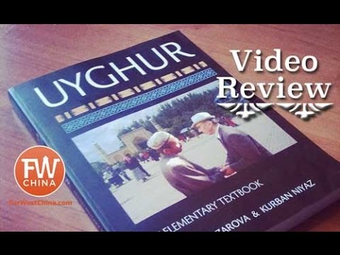 Learn Uyghur Language: A Beginner Textbook Review from Xinji