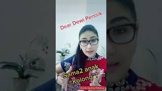 "Dear Dewi Perssik""Sama2anak Kolong"