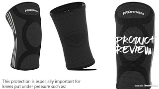 ProFitness Knee Sleeves (One Pair) Knee Support For Joint Pain & Arthritis Pain Relief - REVIEW