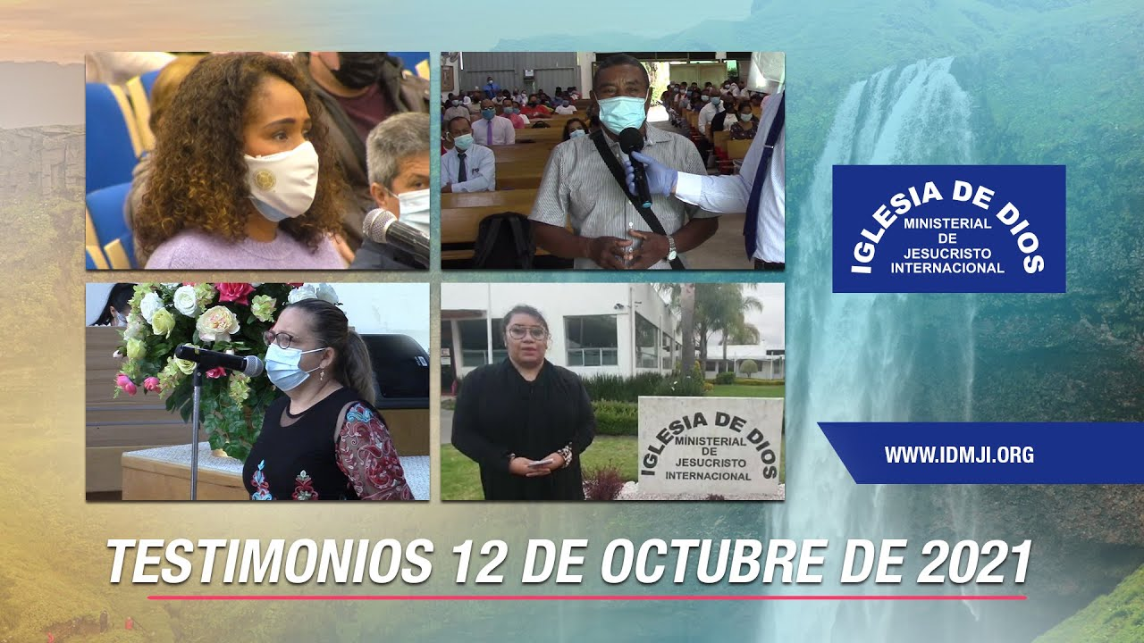 Testimonios 12 de octubre de 2021 - Iglesia de Dios Ministerial de Jesucristo Internacional