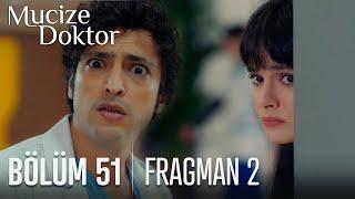 Mucize Doktor 51. Bölüm 2. Fragmanı