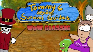 World of Warcraft (Classic) - Tommys seriöse Survival Guides [#Satire]