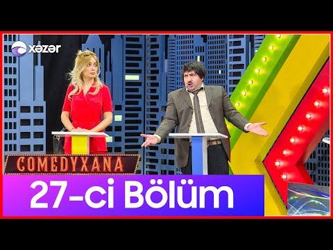 Comedyxana 27-ci Bölüm 18.04.2020