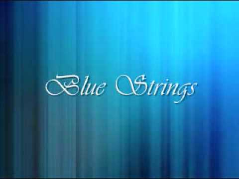 Blue Strings similiar to Enya Book of Days Yanni Tribute True Nature Vangelis Chariots of Fire