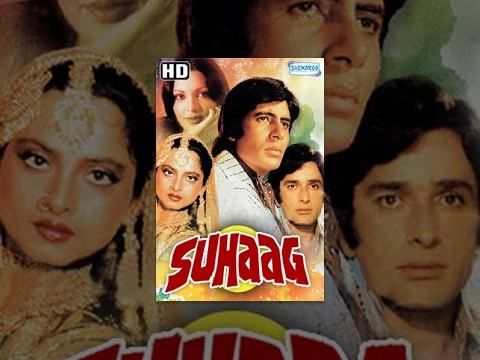 Suhaag (HD)Hindi Full Movie - Amitabh Bachchan, Shashi Kapoor, Rekha, Parveen Babi - Hindi Hit Film