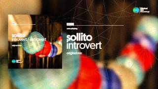 Sollito - Introvert ( Original Mix ) OUT NOW