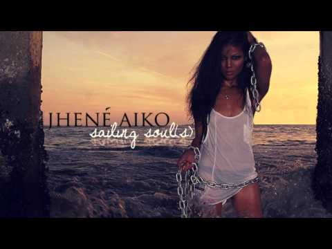 Higher - Jhene Aiko - Sailing Soul(s)