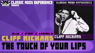 Watch Cliff Richard The Touch Of Your Lips video