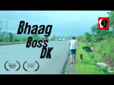 BHAAG BOSS DK