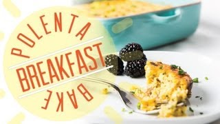 Polenta Breakfast Bake - The Hot Plate