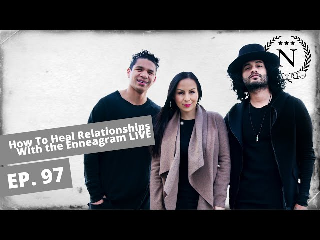 How To Heal Relationships With the Enneagram LIVE - Nights at the Round Table- Ep 97