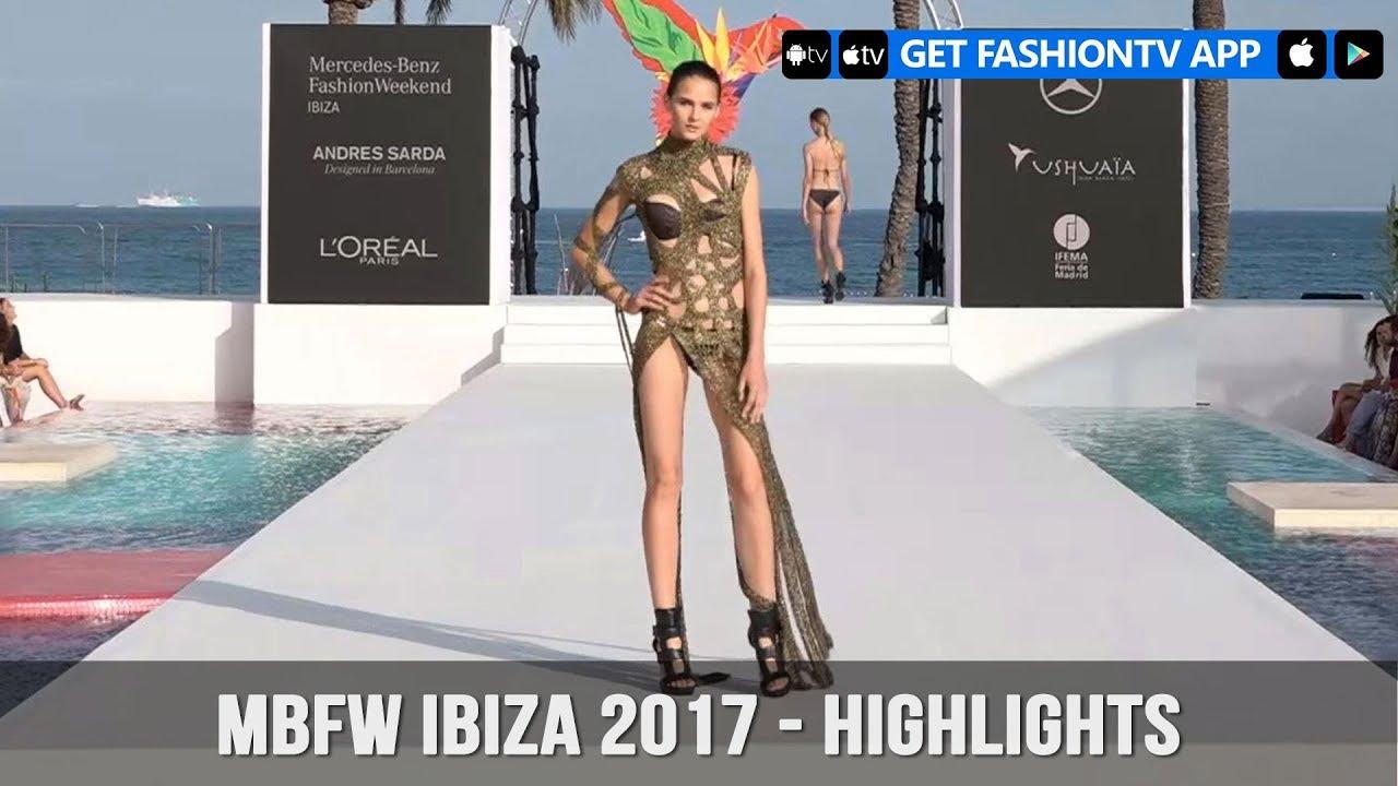c7e36565 Mercedes Benz Fashion Week Ibiza 2017 - Highlights | FashionTV - YouTube