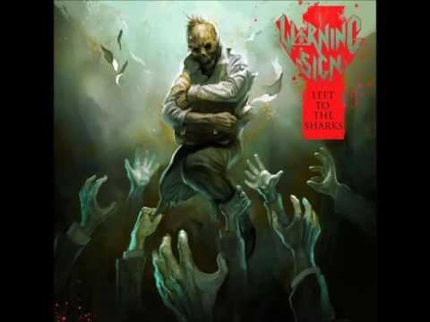 Warning Sign - Left to the Sharks (2016)