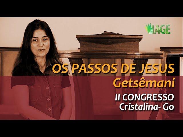 112 - As Cenas do Calvário - Getsêmani - II Congresso Cristalina
