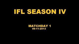 IFL Season IV - Matchday 1