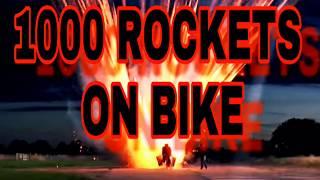 (1000) fire works rocket on bike