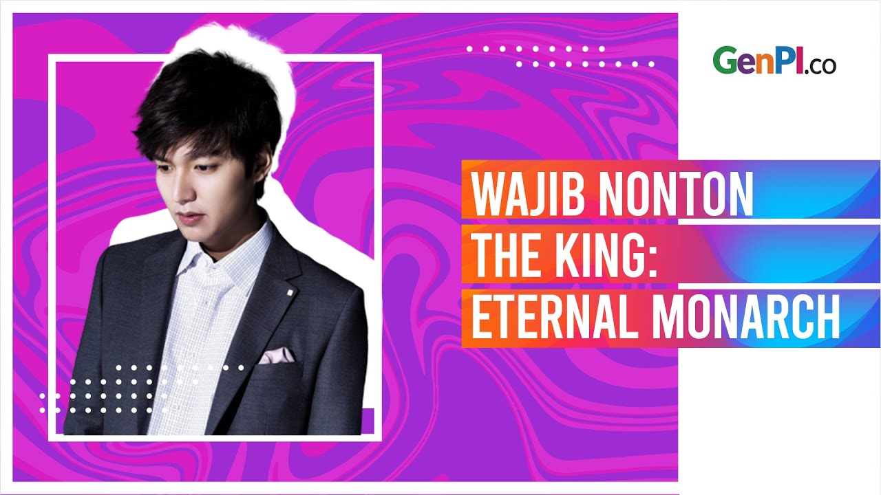 5 Alasan Kenapa Harus Nonton Drama Korea The King Eternal Monarch Youtube