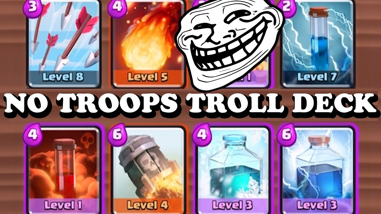 Clash Royale Troll Deck With No Troops Spells Only