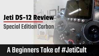 Jeti DS-12 Special Edition Carbon Rc Transmitter, A Beginners Point Of View