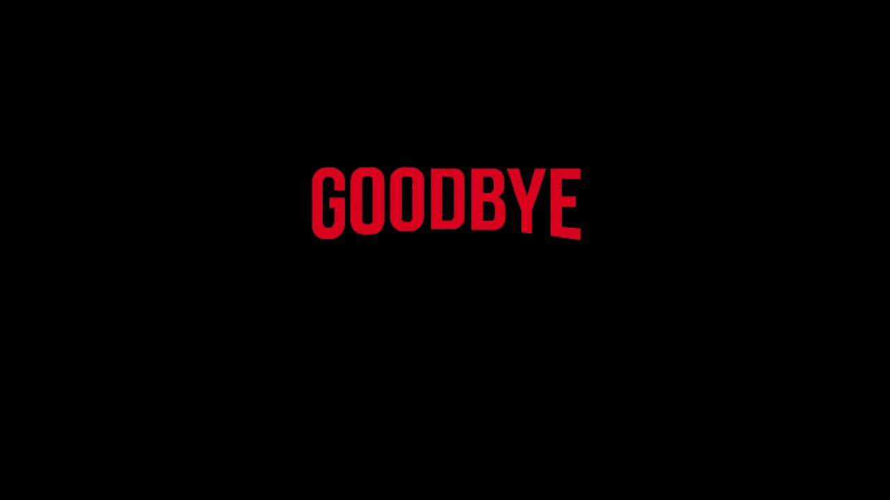 Goodbye (Prod. Alpha Motions)