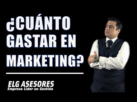 ¿Cuanto tengo que gastar o invertir en Marketing? por Evans Carnero CEO de ELG ASESORES