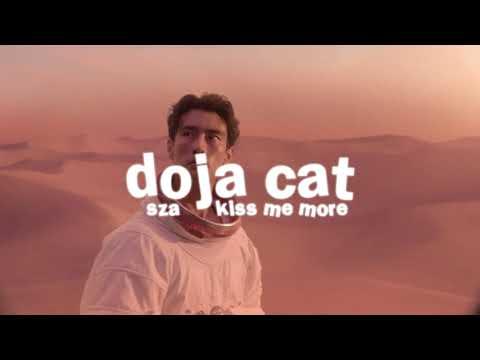 doja cat, sza – kiss me more ( s l o w e d )