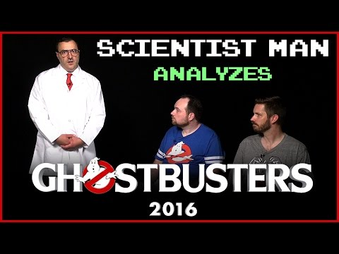 Scientist Man Analyzes Ghostbusters (2016)