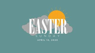 4.12.20 | Easter Sunday 2020