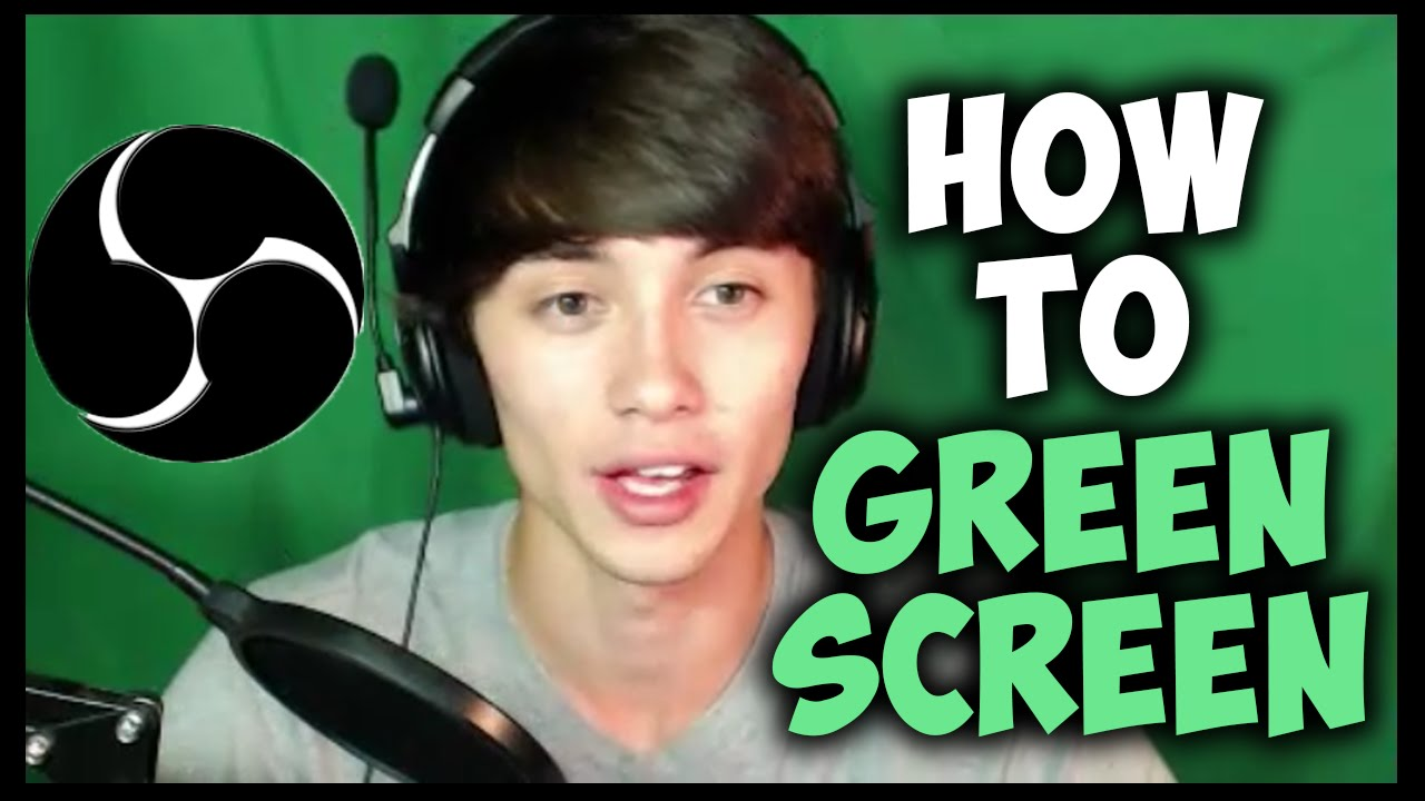 how to add a green screen to obs
