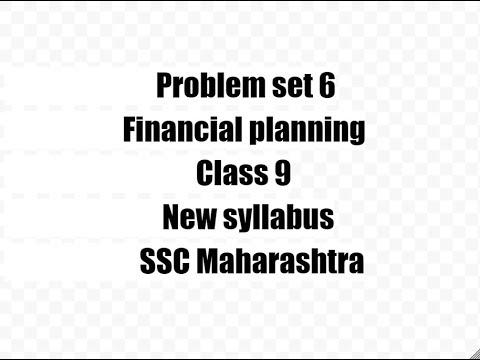 Problem set 6,Financial Planning,class 9 ssc maharashtra,New syllabus