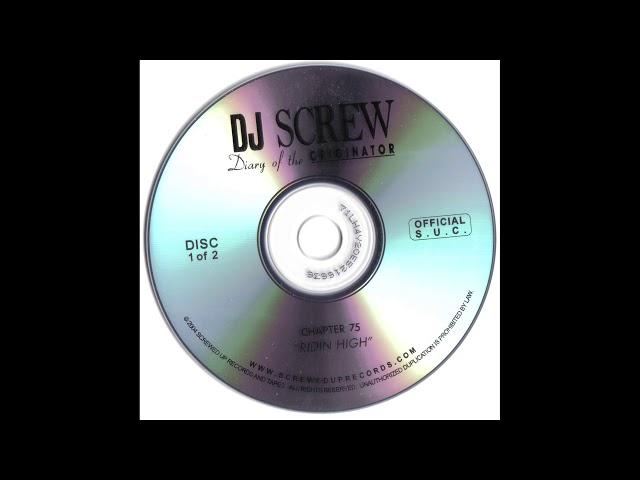 DJ Screw - Chaper 75 Ridin High