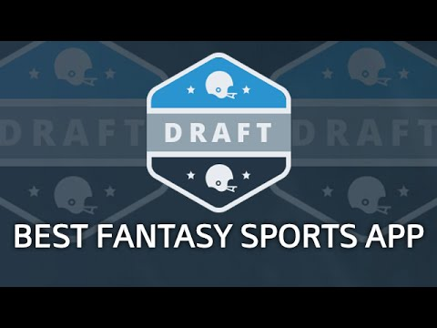 DRAFT - The Best Fantasy Sports App | REVIEW